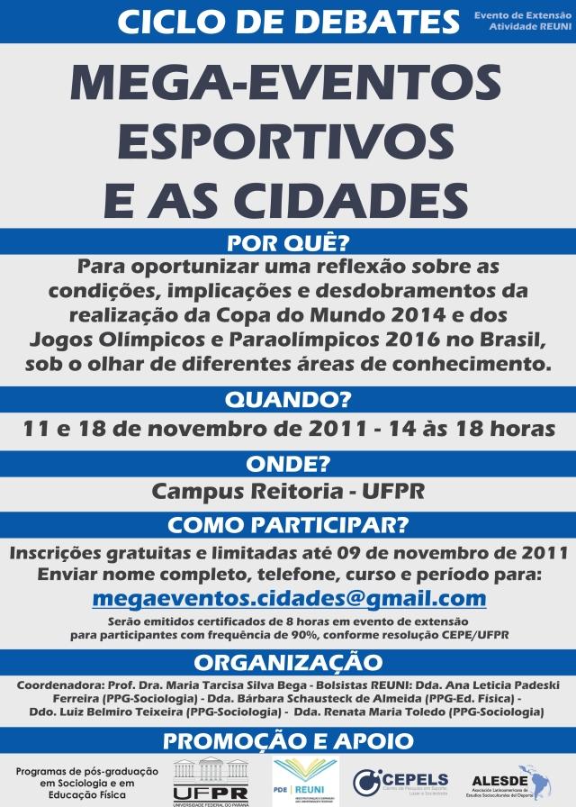 11 e 18 de novembro de 2011 - 14 às 18 horas -Campus Reitoria - UFPR